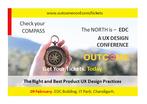 OUTCOME: A UX Design Conference in Chandigarh, by Vinish Garg