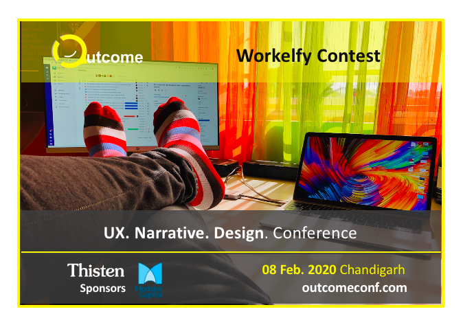 Workelfy: A selfie contest for Outcome, a UX narrative design conference in Chandigarh, by Vinish Garg.