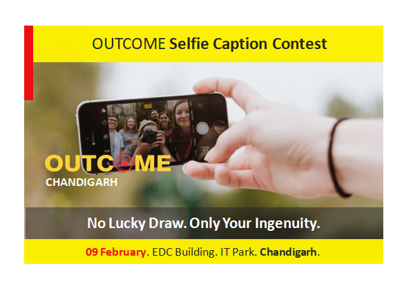 OUTCOME Conference: A Selfie Caption Contest, by Vinish Garg, in Chandigarh