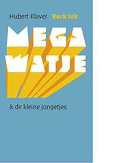 Mega Watje & de kleine jongetjes