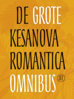 De Grote Kesanova Romantica Omnibus