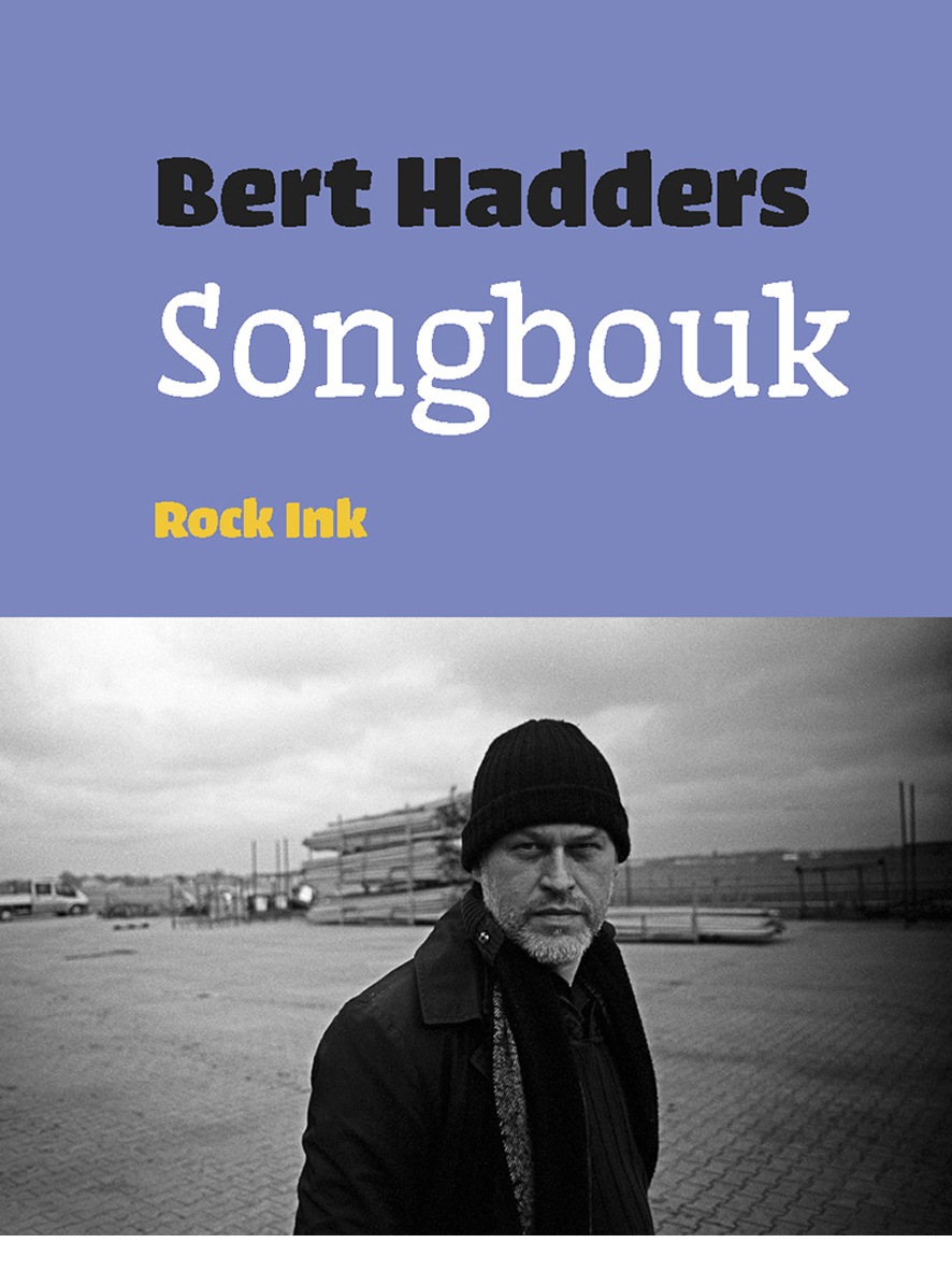 Bert Hadders Songbouk