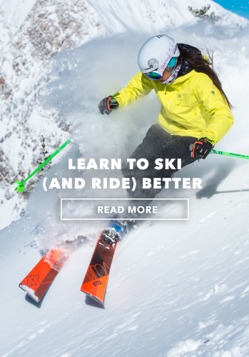 Learn to ski (and ride) better.