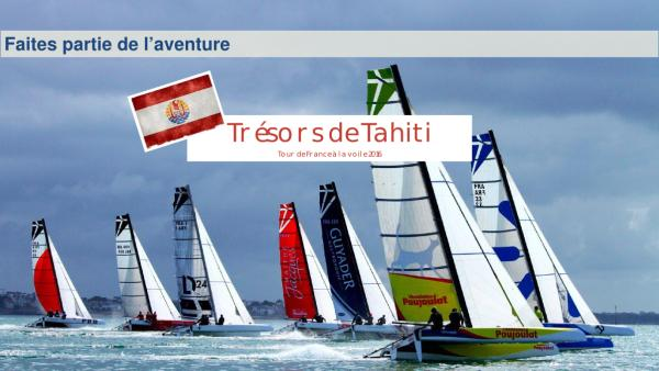 """""""Trésor de Tahiti"""" participera au Tour de France à la Voile"""