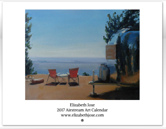 2017 Airstream Art Calendar by fine artist, Elizabeth Jose