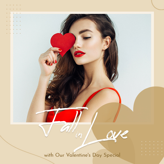 Fall in Love with Our Valentine's Day Special