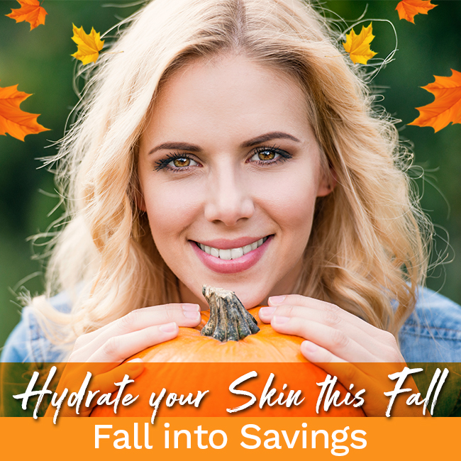 Hydrate your Skin this Fall Fall into Savings