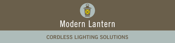 Modern Lantern - Cordless Lighting Solutions