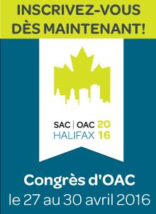 Inscrivez-vous dès maintenant! Congrès d'OAC : le 27 au 30 avril 2016