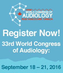 Register Now! 33rd World Congress of Audiology: September 18-21, 2016
