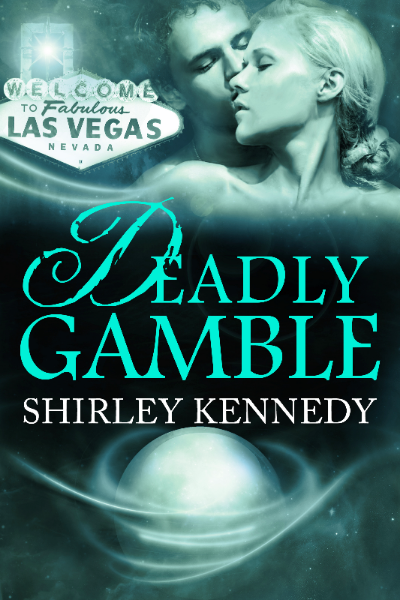 Deadly Gamble by Shirley Kennedy