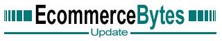 EcommerceBytes-Update