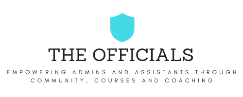 The Officials: Empowering admins and assistants through community, courses and coaching