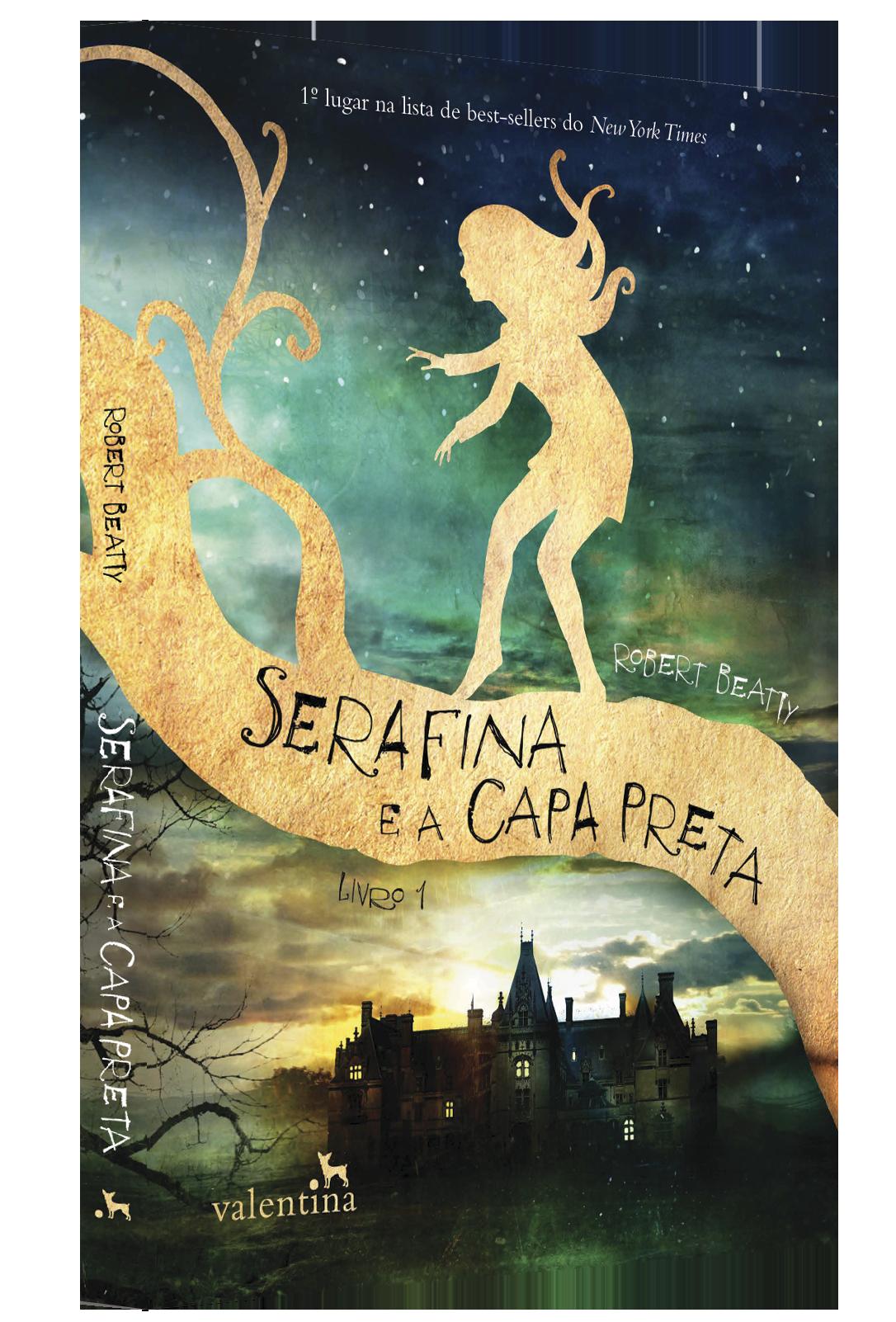 Capa Serafina e a Capa Preta