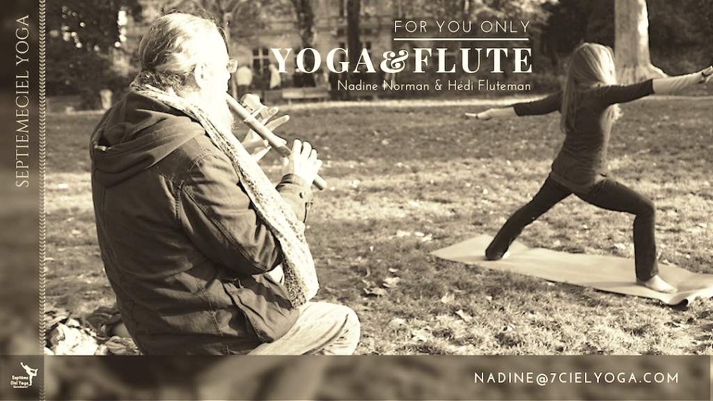 "★ YOGA & FLUTE : ""FOR YOU ONLY'  avec Nadine Norman et Hédi Fluteman"