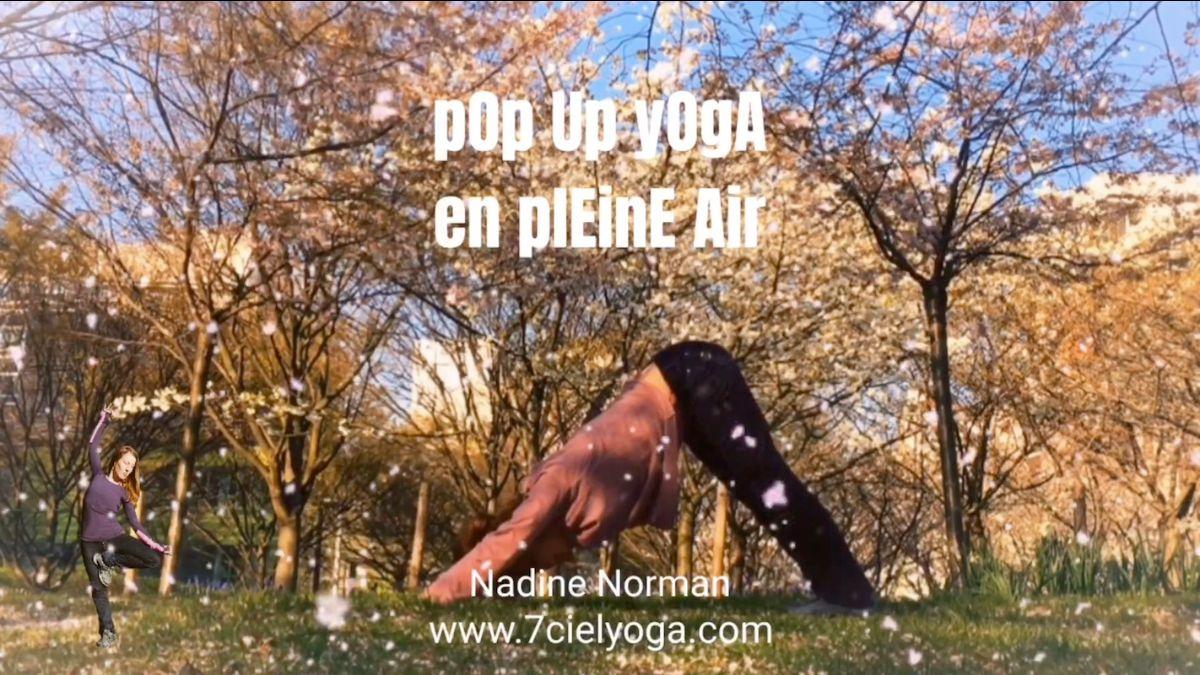 """✽ """"pOp Up yOgA En plEInE AIr"""" avec Nadine - Prochain dates proposées☔️Selon le météo :"""