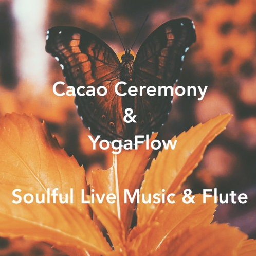 """Ecoutez➦""""Cacao Ceremony& Yoga Flow"""" feat. Hédi Flûteman and Elie Ô 'Soulful Music' with Nadine Norman and Surpreet Adi Kaur"""