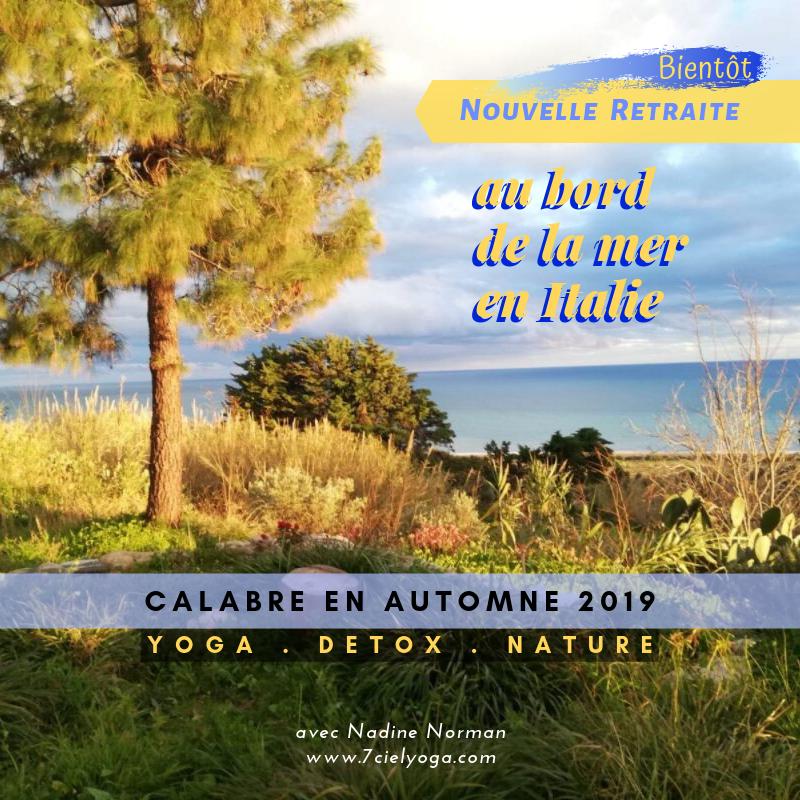 Nouvelle Retraite bientôt à CALABRE en ITALIE • prévufin d'automne • RESTEZ à L'ECOUTE !