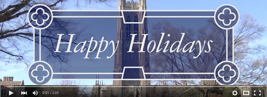 Happy Holidays from Duke University