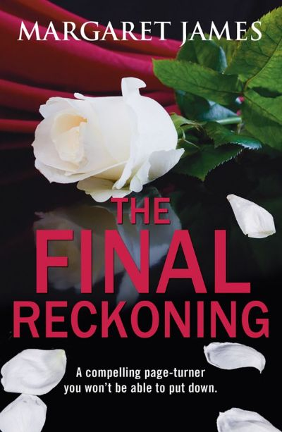 The Final Reckoning by Margaret James
