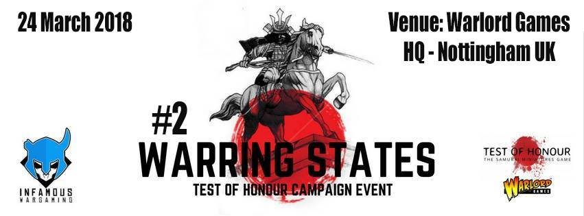 Warring States #2 Test Of Honour Campaign Event - March 2018 tickets
