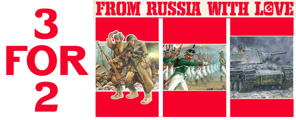 3 for 2 on Bolt Action and Napoleonic Russians whilst stocks last: Go To The Collection