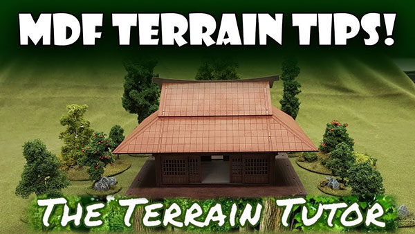 The Terrain Tutor MDF Terrain Tips Video Thumbnail