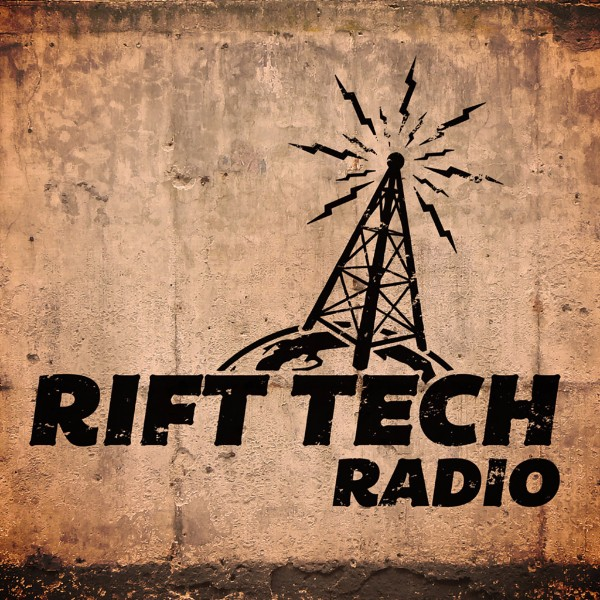 Rift tech radio