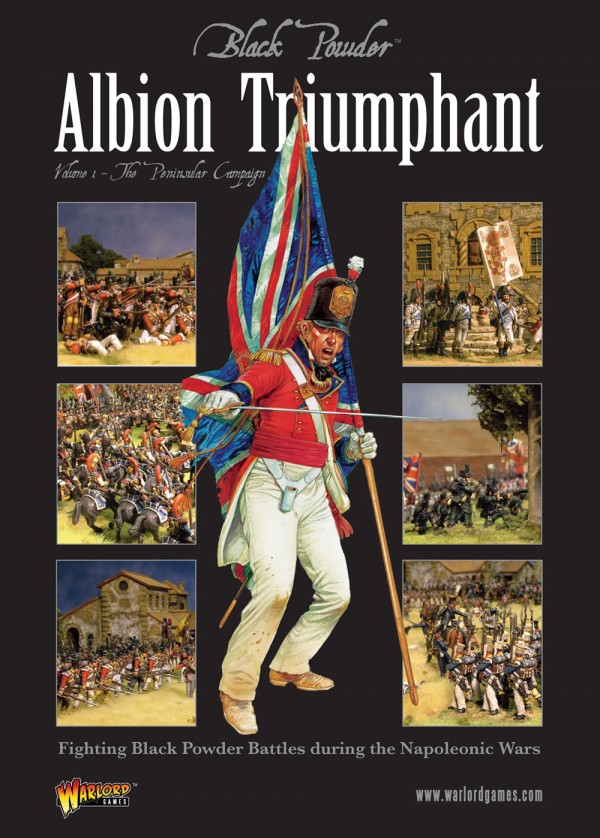 Albion Triumphant volume 1 – The Peninsular Campaign