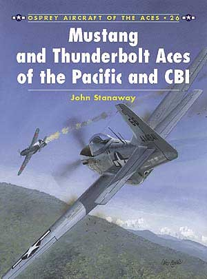 New Osprey Publishing Mustang and Thunderbolt Aces of the Pacific and CBI