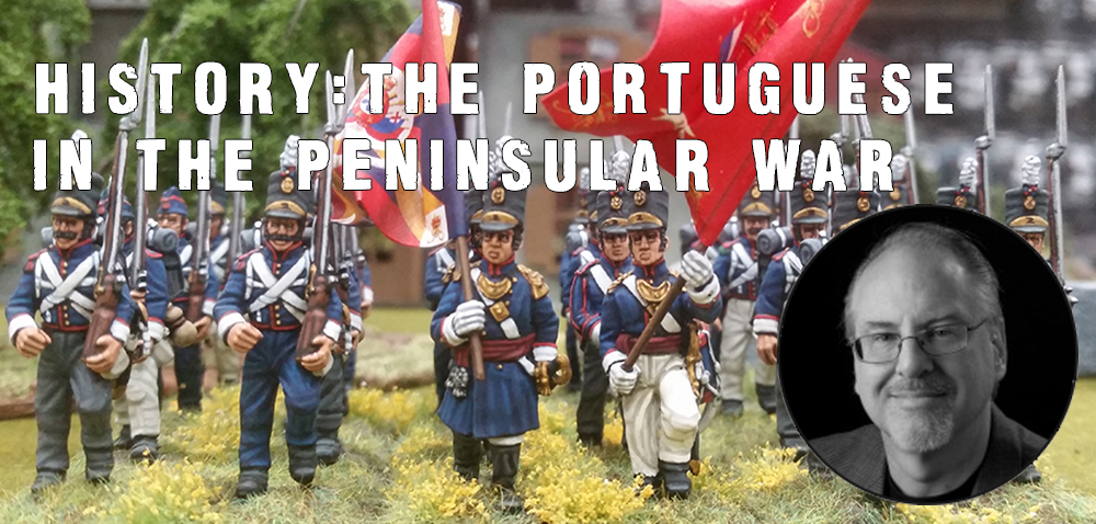 History - The Portuguese in the Peninsula War Article