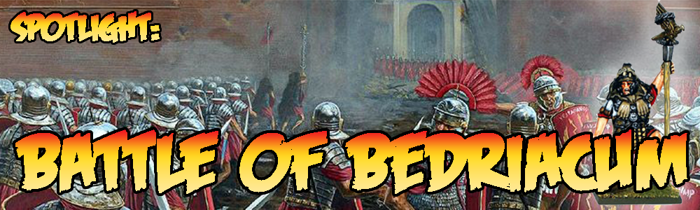 Spotlight Battle of Bedriacum