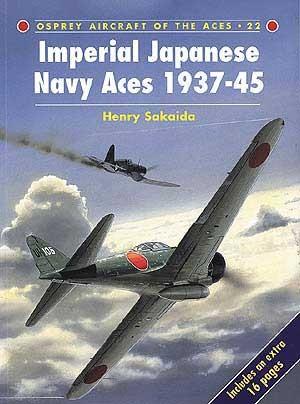 New Osprey Publishing Imperial Japanese Navy Aces 1937–45