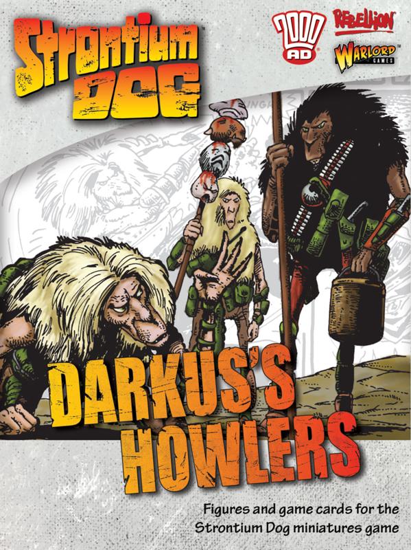 New Strontium Dog Darkus's Howlers