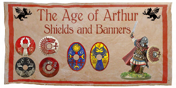 New Hail Caesar Age of Arthur Shields and Banners