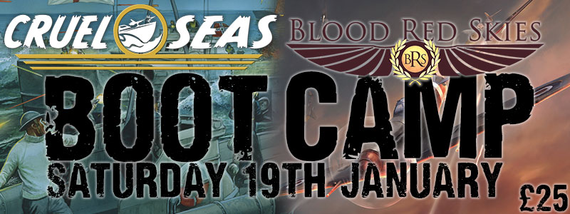 Warlord Event Cruel Seas + Blood Red Skies Boot Camp - Saturday 19th January - £25