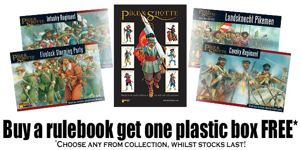 Buy the Pike & Shotte Rulebook Get One Plastic Box Free Banner