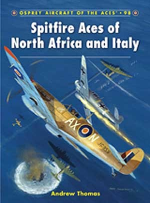 New Osprey Publishing Spitfire Aces of North Africa and Italy