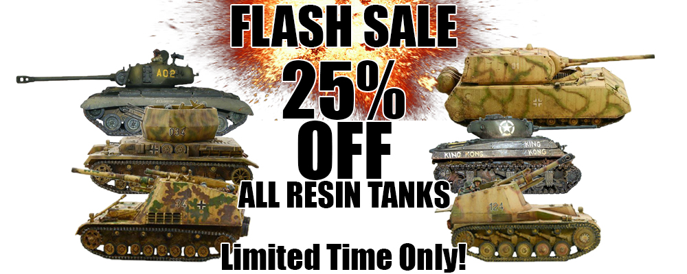 Flash Sale - 25% OFF All Resin Vehicles - 1 day only!