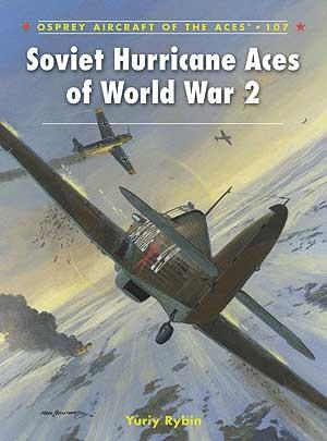 New Osprey Publishing Soviet Hurricane Aces of World War 2