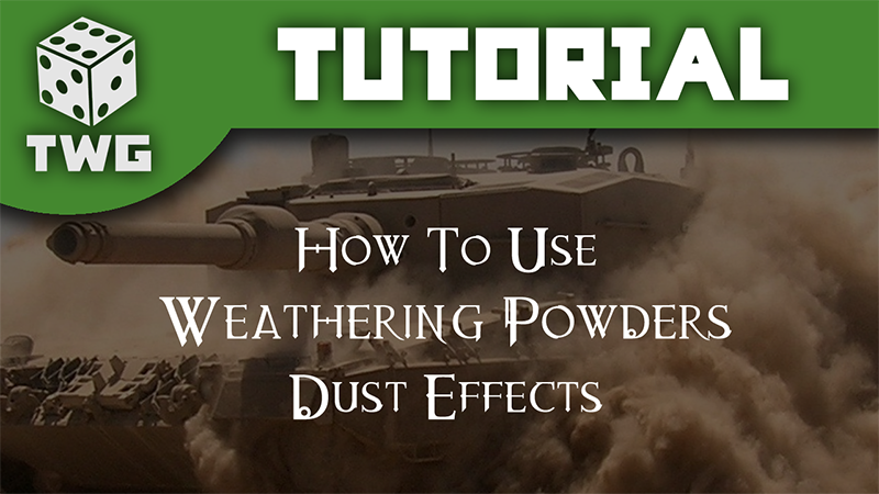 The War Gamer You Tuber Video Weathering Powders