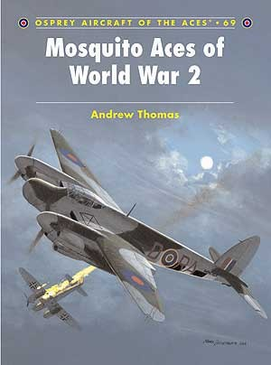 New Osprey Publishing Mosquito Aces of World War 2
