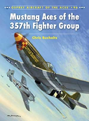 New Osprey Publishing Mustang Aces of the 357th Fighter Group
