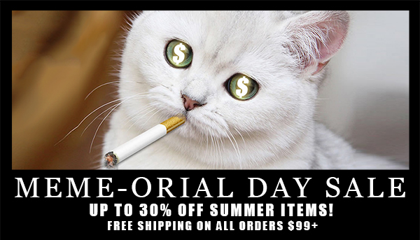 Meme-orial Day Sale: Up To 30% Off