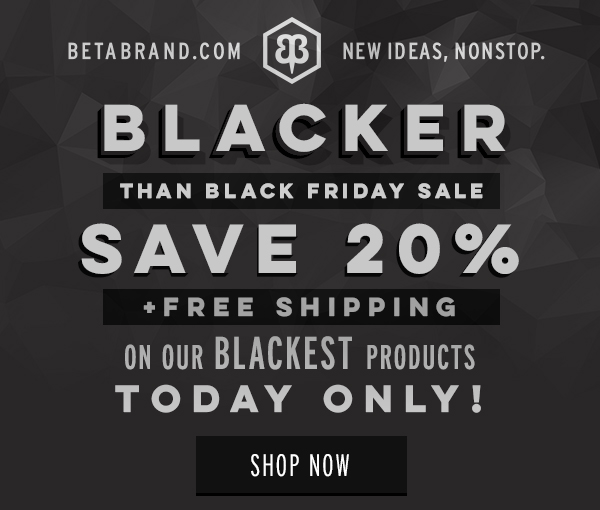 Blacker Than Black Friday Sale, Save 20% + Free Shipping On Our Blackest Products!