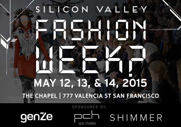 Silicon Valley Fashion Week - Get Tickets Today