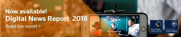 Ad: Digital News Report 2018