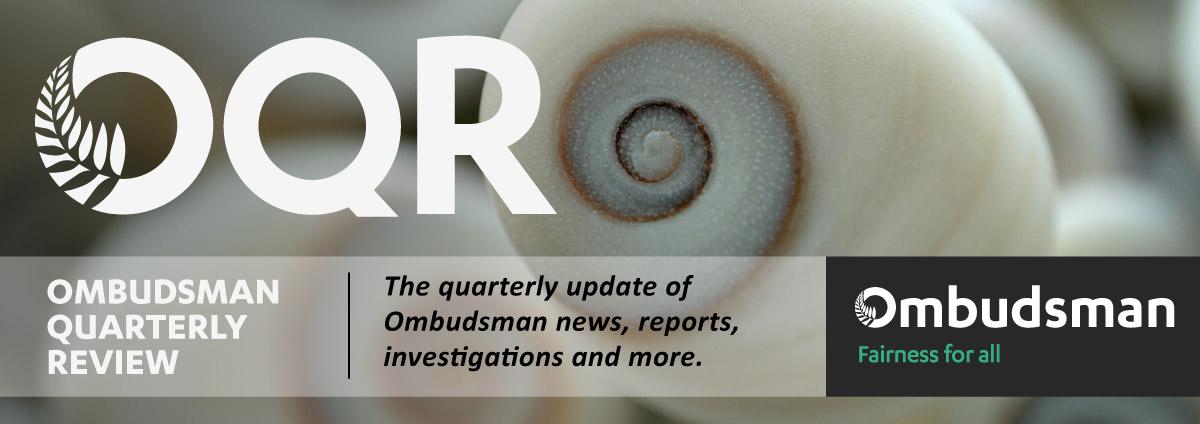 OQR - Ombudsman Quarterly Review