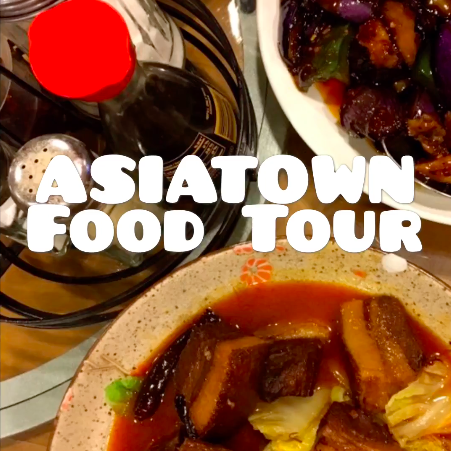 Asiatown Food Tour