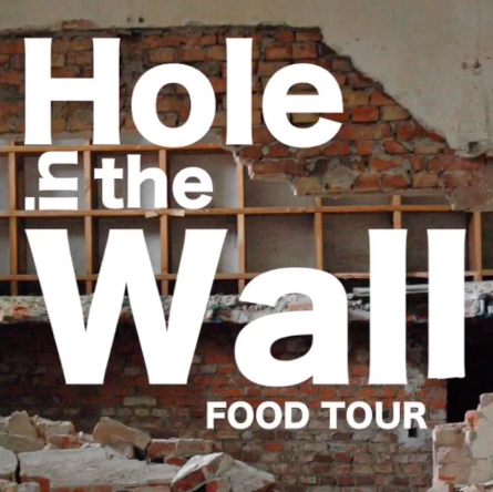 Hole in the Wall Food Tour